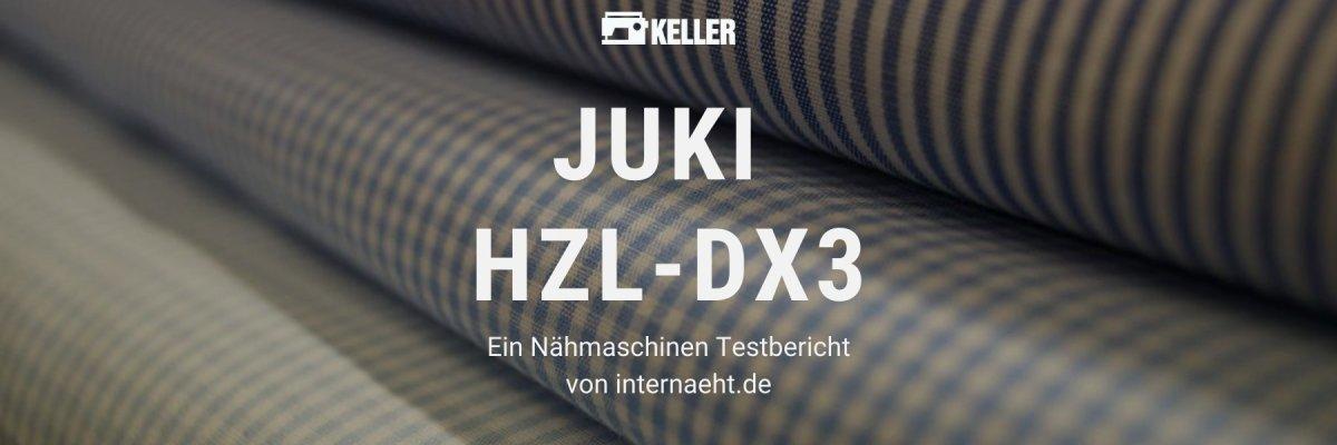 Juki DX3 im Test - Juki DX3 im Test - Ein Nähmaschinen Testbericht