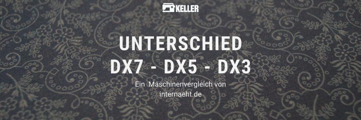 Juki DX7 vs. DX5 vs. DX3 – Unterschied und Vergleich - Juki DX7 vs. DX5 vs. DX3 – Unterschied und Vergleich
